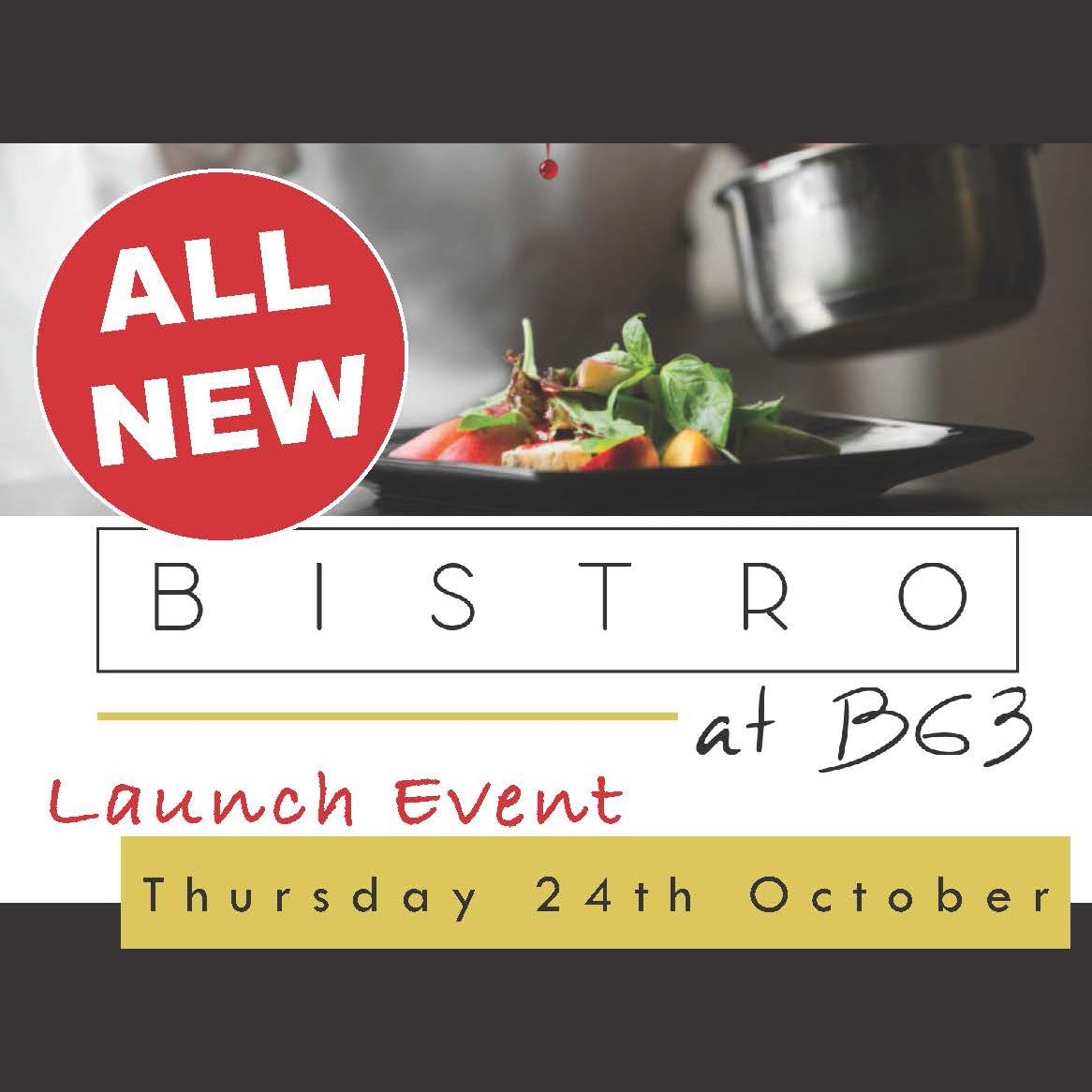 Bistro Launch Event